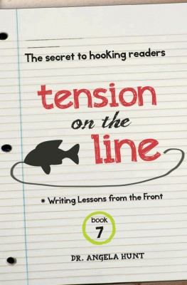 Tension On the Line: Writing Lessons from the Front